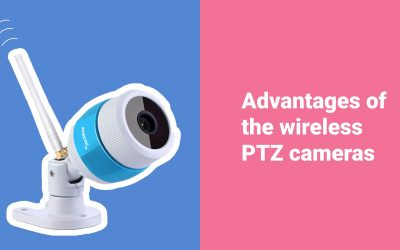 Benefits of wireless PTZ camera: the reasons for choosing