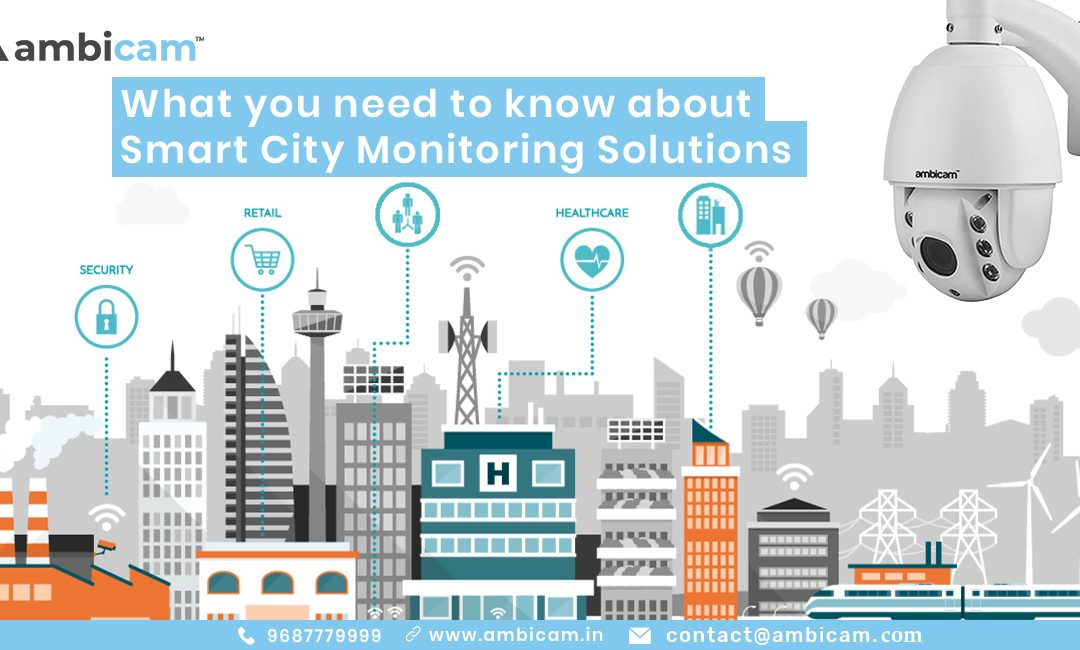 What you need to know about Smart City Monitoring Solutions