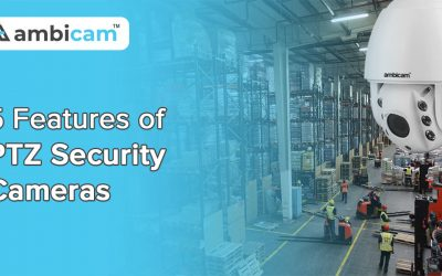 5 Features of Security Cameras PTZ