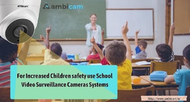 School Video Surveillance Cameras Systems