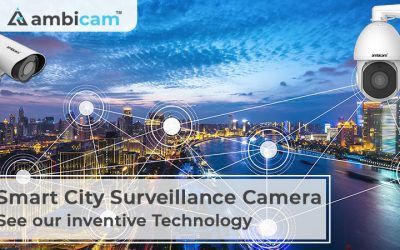 Smart City Surveillance Camera – See our inventive Technology