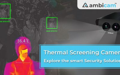 Thermal Screening Camera – Explore the smart Security Solutions