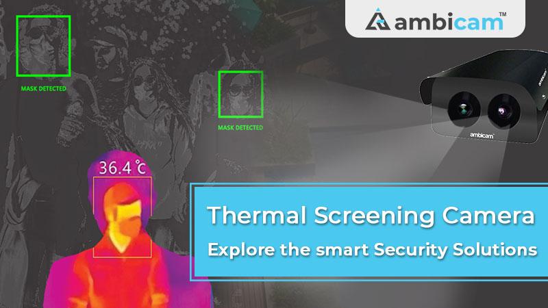Thermal Screening Camera