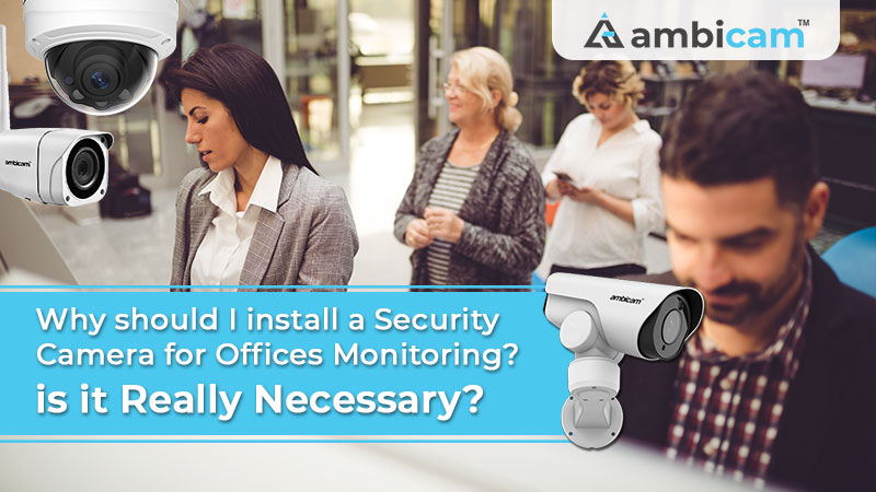 Best Security Camera for Offices